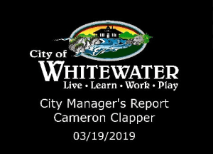 City Managers Report 03.19.2019