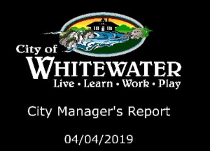 City Managers Report 04.04.2019