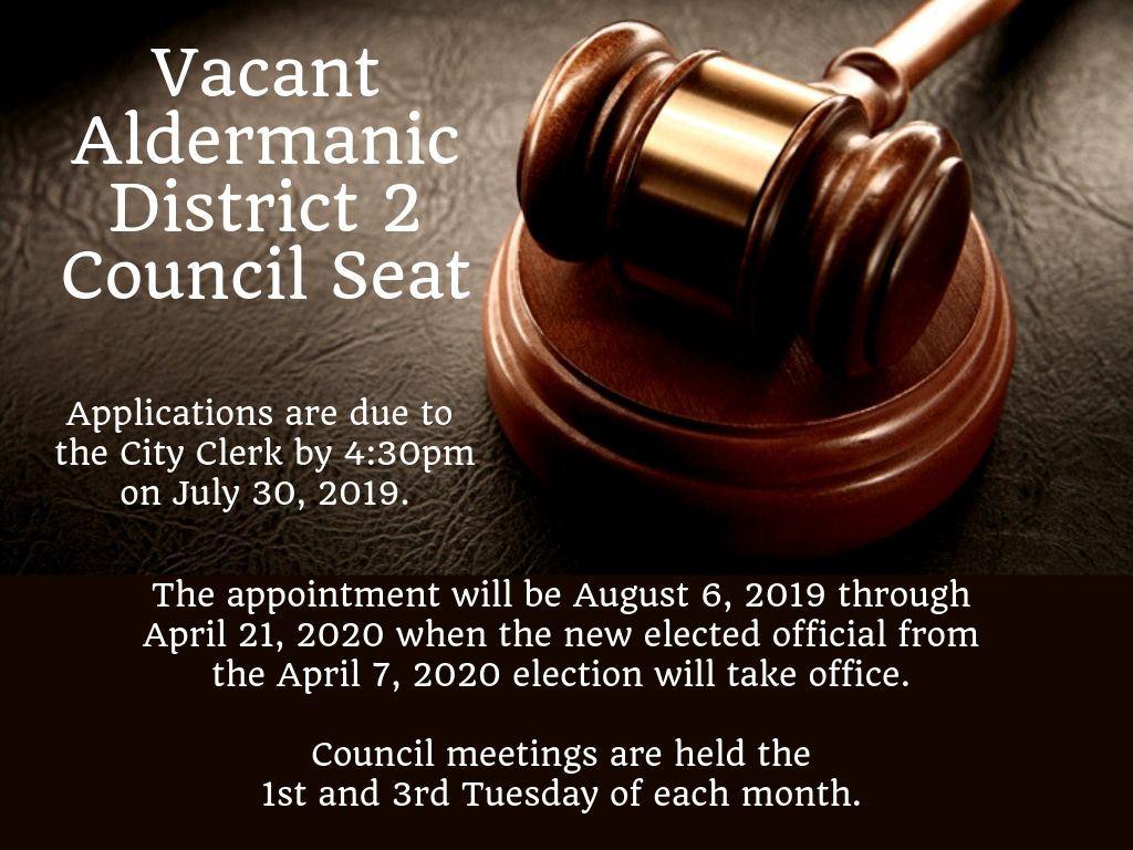 Vacant Aldermanic District 2 Council Seat