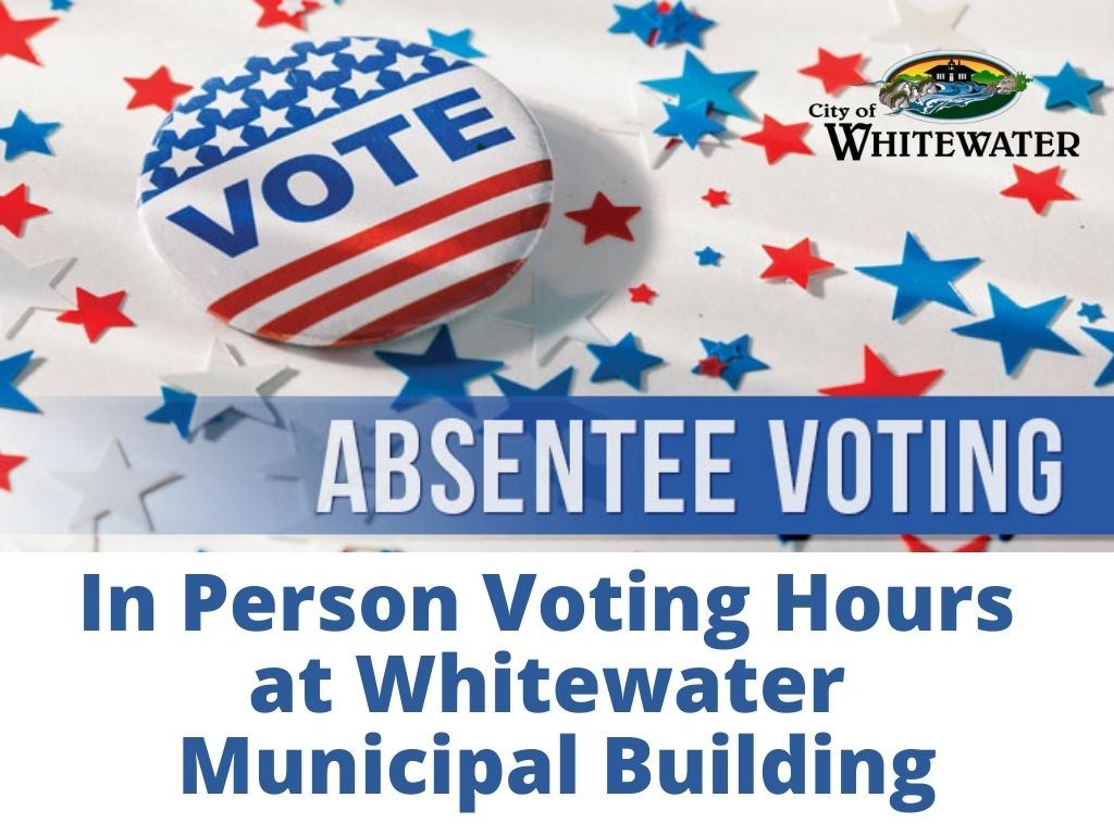 Absentee Voting in Person Hours 2020