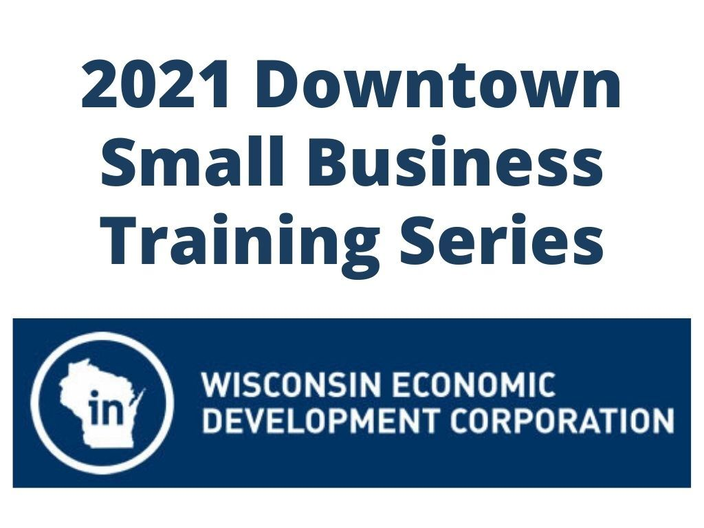 2021 Downtown Small Business Training Series